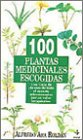 img - for 100 Plantas Medicinales Escogidas book / textbook / text book