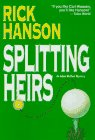 Splitting Heirs by Rick Hanson front cover