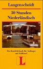 Langenscheidts Kurzlehrbücher, 30 Stunden Niederländisch für Anfänger
