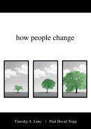 Download How People Change (06) by Lane, Timothy S - Tripp, Paul D [Paperback (2006)] pdf epub