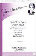 Turn Your Eyes Upon Jesus SHEET MUSIC SATB (Turn Your Eyes Upon Jesus Helen Lemmel)