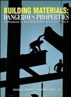 Building Materials: Dangerous Properties
