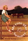 My Lone Star Summer, D. Anne Love, 0440413753