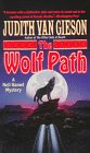 The Wolf Path, Judith Van Gieson, 0061091391