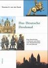 img - for Das deutsche Denkmal: Eine Geschichte in Bronze und Stein vom Hochmittelalter bis zum Barock (Beitra ge zur Geschichtskultur) (German Edition) book / textbook / text book