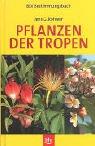 Pflanzen der Tropen