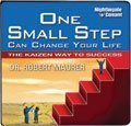 One Small Step Can Change Your Life - The Kaizen Way to Success