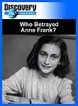 Discovery Channel, Who Betrayed Anne Frank? DVD documentary