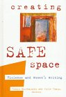 Creating Safe Space : Violence and Women's Writing, , 0791435636