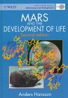 Mars and the Development of Life, Hansson, Anders, 0471966053