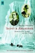 Scott & Amundsen: dramatischer Kampf um den Südpol