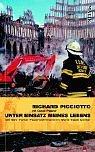 Unter Einsatz meines Lebens: Ein New Yorker Feuerwehrmann im World Trade Center Gebundenes Buch – Restexemplar, 1. Januar 2002 Richard Picciotto Daniel Paisner Ulrike Wasel Klaus Timmermann