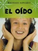 El Oido/hearing (Nuestros sentidos (Our Senses- Spanish))
