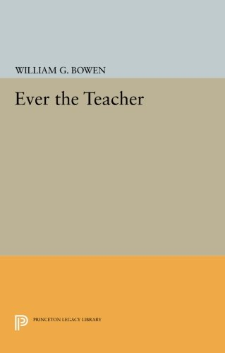 Ever the Teacher (Princeton Legacy Library) PDF