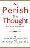 Perish the Thought, Herman Lubens and John C. Kiley, 0963319841