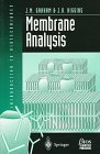 Membrane Analysis, J. A. Higgins, J. M. Graham, 0387915079