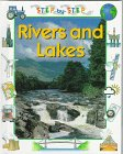 img - for Rivers and Lakes (Step-By-Step Geography) book / textbook / text book