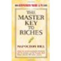 The Master Key to Riches by Hill, Napoleon [Dover Publications, 2009] (Paperback) [Paperback]