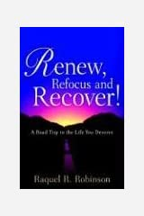 Renew, Refocus and Recover! Paperback