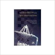 Libros descargables de amazon para kindle. La regulacion de las telecomunicaciones/ The Regulation of Telecommunications iBook