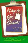 img - for Way to Go, Coach: A Scientifically-Proven Approach to Coaching Effectiveness book / textbook / text book