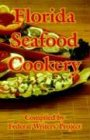 Florida Seafood Cookery, , 1410106667