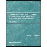 Corporations and Other Business Associations Statutes, Rules and Forms, 2005 Ed, Bauman, Zymunt, 0314161309