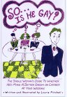 So . . . Is He Gay?, Laurie Mitchell, 1563523280
