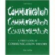 Communication (A First Look at Communication Theory, Sixth Edition) (A First Look at Communication Theory, Sixth Edition) (First Look At Communication Theory 9th Edition)