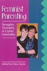 Feminist Parenting, , 0895946904