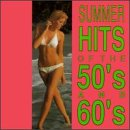 : Summer Hits 50's & 60's