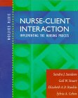 img - for Nurse-Client Interaction: Implementing the Nursing Process, 6e book / textbook / text book