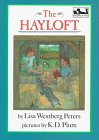 The Hayloft, Lisa Westberg Peters, 0803714904