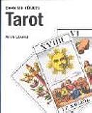 Tarot. Geheime Künste