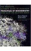The Absolute, Ultimate Guide to Lehninger Principles of Biochemistry Study Guide and Solutions Manual
