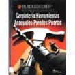 Carpinteria: Herramientas-anaqueles-Paredes-Puertas (Coleccion Black & Decker Para el Arreglo de la Casa) (Herramientas Black&decker compare prices)
