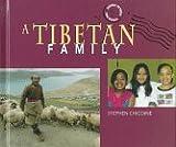 A Tibetan Family, Stephen Chicoine, 0822534088