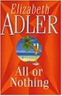 Front cover for the book All or Nothing by Elizabeth Adler