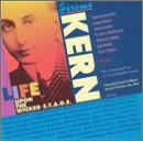 (Jerome Kern: Life Upon The Wicked)