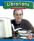 Librarians, Alice K. Flanagan, 075650063X
