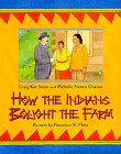 How the Indians Bought the Farm, Michelle N. Chacon, 0688141307