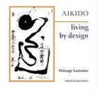 Aikido  Living By Design