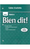 Bien dit!: Cahier dactivities Student Edition Level 3