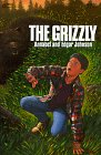 The Grizzly, Annabel Johnson and Edgar Johnson, 0064400360