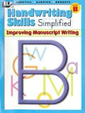 Handwriting Skills Simplified: Improving Manuscript Writing, Level B (Grade 2)