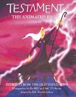 Testament: the Animated Bible: Stories from the Old Testament