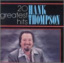 Hank Thompson - 20 Greatest Hits
