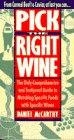 Pick the Right Wine, Daniel McCarthy, 0385419864