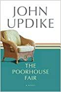 Book Poorhouse Fair (04) by Updike, John [Paperback (2012)]