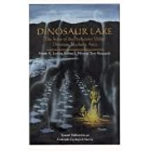 Dinosaur Lake--The Story of the Purgatoire Valley Tracksite (Special publication)